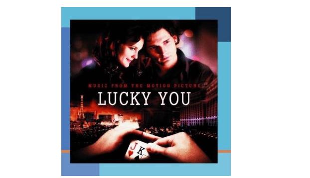 Lucky You : premier film poker après le boom des années 2000